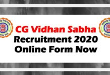 CG Vidhan Sabha Recruitment 2020 Online Form Now