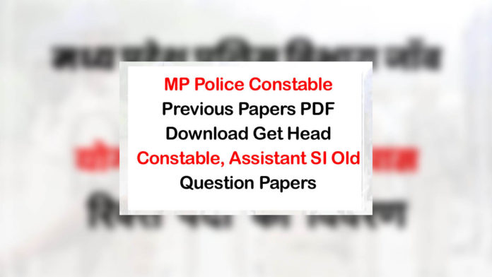 MP Police Constable Old Papers PDF Download